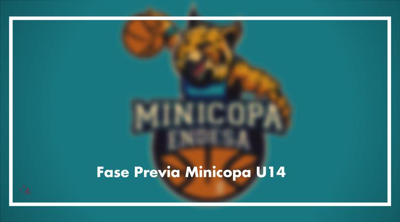Fase previa Minicopa U14 - Valencia 2017/18