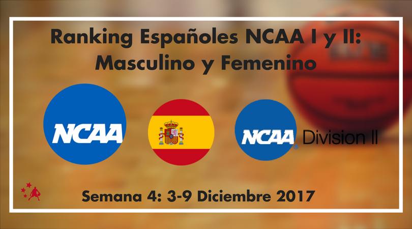 Ranking de españoles en NCAA I y II. Semana 4 (3-9 Dic 2017)